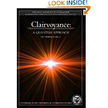 Clairvoyance: The Psychical Influence of Information (University Textbook)