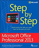 Microsoft Office Professional 2013 Step by Step: Micr Offi Prof 2013 Step _p1