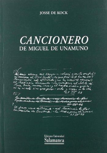 Cancionero de Miguel de Unamuno (Biblioteca Unamuno) por Josse de Kock