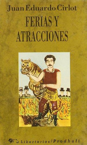 Ferias y atracciones (Moreno Ávila Textos)
