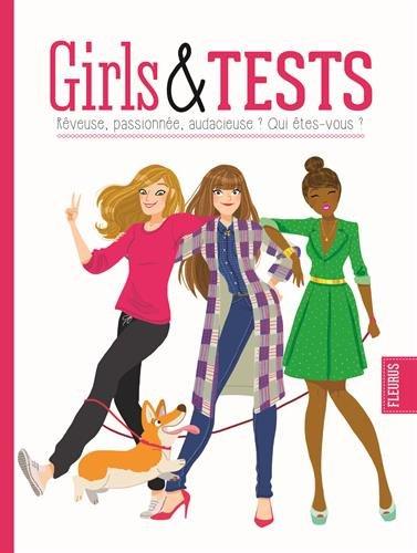 Girls and tests : Rêveuse, passionnée, audacieuse ? Qui êtes vous ? par Anne-Sophie Jouhanneau, Marie Voyelle