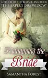 Kidnapping The Bride: A Western Christian Romance