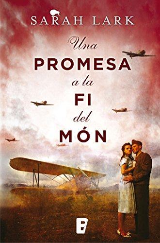 Una promesa a la fi del món (Núvol blanc 4) (Catalan Edition) por Sarah Lark