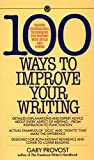 100 Ways to Improve Your Writing: Proven Professional Techniques for Writing with Style and Power (Mentor Series)