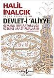 Devlet-i Aliyye: Osmanli Imparatorlugu Üzerine Arastirmalar Köprülüler Devri 3. Kitap
