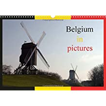 Belgium in pictures 2018: Discover the landscapes of Belgium, between Flanders and Wallonia