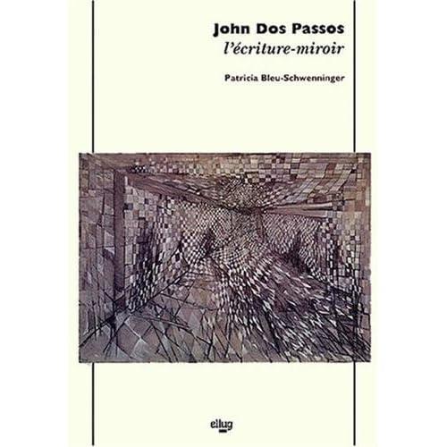 John Dos Passos, l'écriture miroir