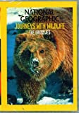 National Geographic Journeys with Wildlife The Grizzlies