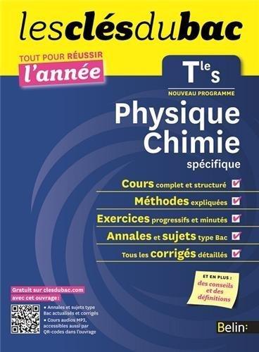 Cls du Bac - Physique Chimie Tle S spcifique - Russir l'anne de Nicolas Clatin (31 juillet 2012) Broché