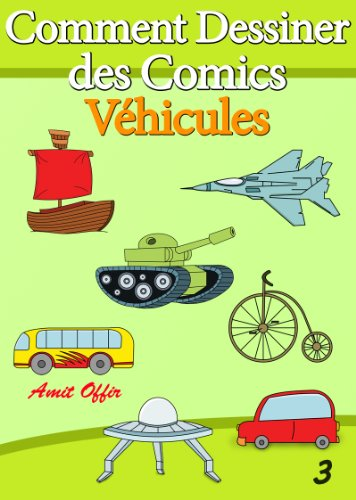 livre-de-dessin-comment-dessiner-des-comics-vhicules-apprendre-dessiner-t-3
