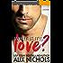 What If It's Love?: A Second Chance Romance (La Bohème Book 2) (English Edition)