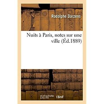 Nuits à Paris, notes sur une ville