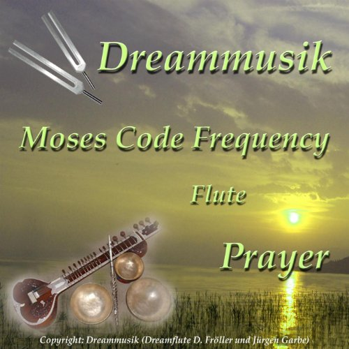 Moses Code Frequency Flute Prayer