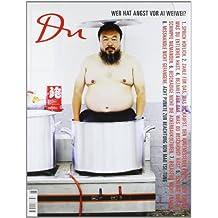 Du 817. Das Kulturmagazin. Wer hat Angst vor Ai Weiwei?