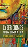 Cyber Crimes against Women in India reveals loopholes in the present laws and policies of the Indian judicial system and what can be done to ensure safety in cyberspace. The book is a significant contribution to socio-legal research on online crimes ...