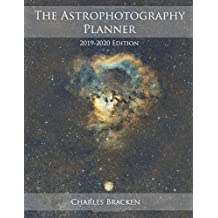 The Astrophotography Planner: 2019-2020 Edition