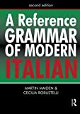 Reference Best Deals - A Reference Grammar of Modern Italian (HRG)