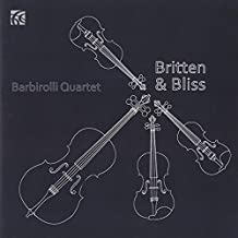 Arthur Bliss, Frederick Delius, Henry Purcell & Benjamin Britten Works for String Quartet by Barbirolli Quartet