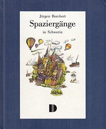 Spaziergänge in Schwerin: Aktualisiert von Werner Stockfisch