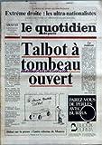 QUOTIDIEN DE PARIS (LE) [No 1263] du 16/12/1983 - EXTREME DROITE - LES ULTRA-NATIONALISTES - TALBOT TOMBEAU OUVERT - LA PRESSE - L'AUTRE REFORME DE MAUROY.
