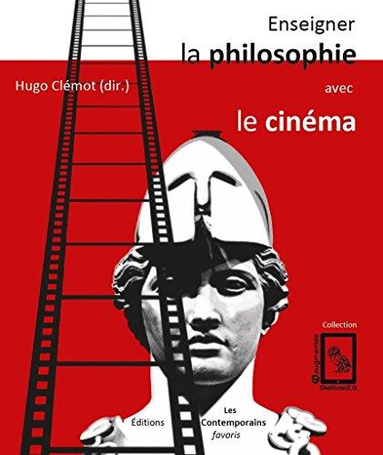 Enseigner la philosophie avec le cinéma