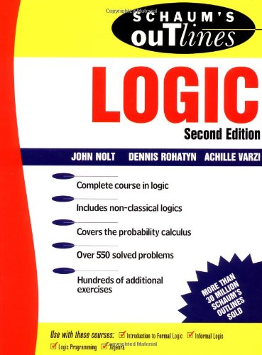 Schaum's Outline of Logic (Schaum's Outline Series) por John Nolt