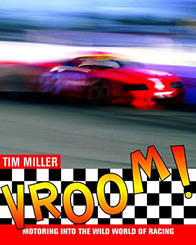 Vroom!: Motoring into the Wild World of Racing