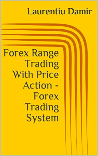 Forex Range Trading With Price Action - Forex Trading System ...