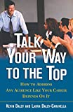 Talk Your Way to the Top