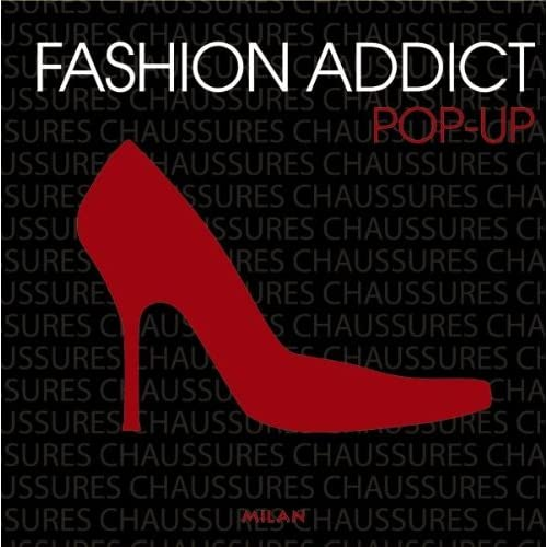 Fashion addict chaussures : Pop-up