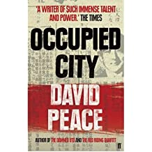 [ OCCUPIED CITY BY PEACE, DAVID](AUTHOR)PAPERBACK