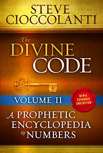 The Divine Code-A Prophetic Encyclopedia of Numbers, Volume 2: 26 to 1000 (English Edition)