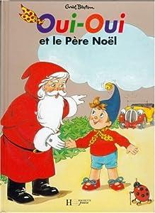 """Afficher """"Oui-oui et le pere noël"""""""