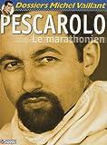 Pescarolo - Le marathonien
