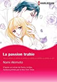 La Passion Trahie:Harlequin Manga