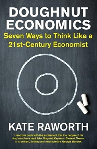 doughnut-economics-seven-ways-to-think-like-a-21st-century-economist