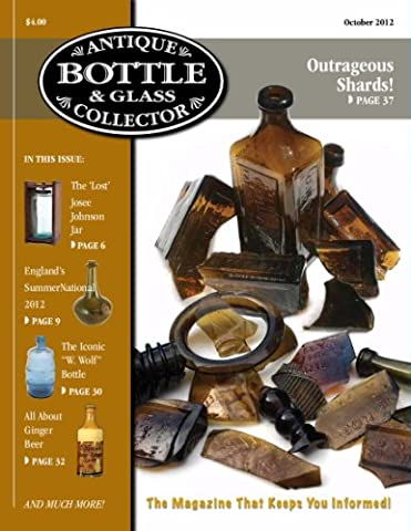 Antique Bottle & Glass Collector Magazine, October 2012 issue, digital