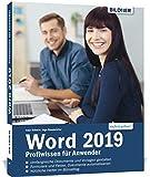 Word 2019: Profiwissen für Anwender