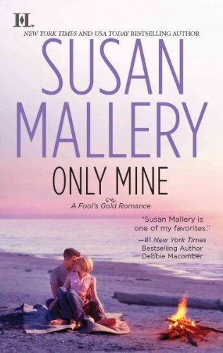 (Only Mine) By Mallery, Susan (Author) mass_market on (07 , 2011)