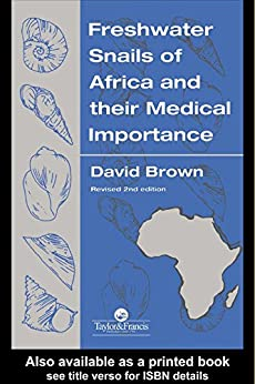 Freshwater Snails Of Africa And Their Medical Importance por David S Brown