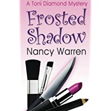 Frosted Shadow, A Toni Diamond Mystery: A Romantic Comedy Mystery (Toni Diamond Mysteries) (Volume 1) by Nancy Warren (2014-02-26)