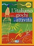 L'italiano con... giochi e attività : Livello intermedio