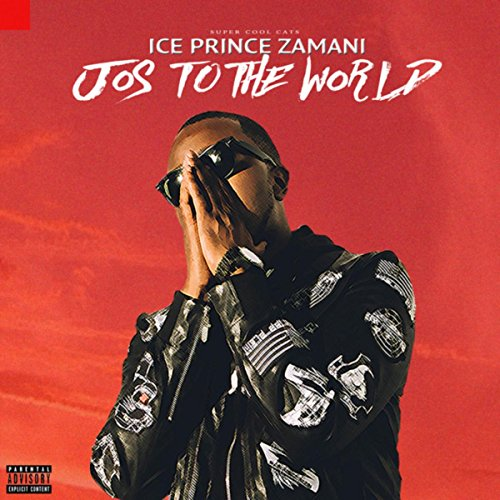 Jos To The World [Explicit]