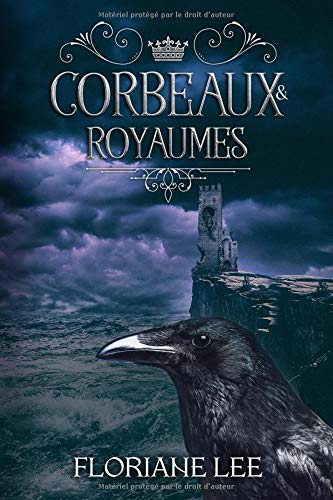 Corbeaux & Royaumes