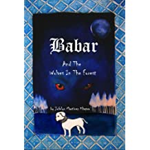 Babar And The Wolves In The Forest
