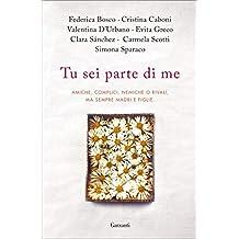 Tu sei parte di me (Italian Edition)