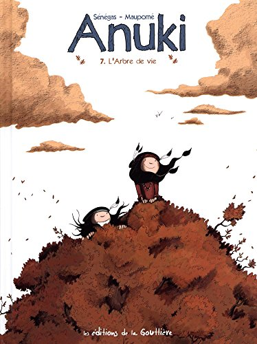 Anuki [Bande dessinée] [Série] (t. 07) : L'arbre de vie