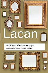 The Ethics of Psychoanalysis: The Seminar of Jacques Lacan: Book VII: Bk. 7 (Routledge Classics) by Jacques Lacan (2007-09-03)