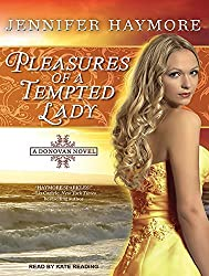 Pleasures of a Tempted Lady (Donovan) by Jennifer Haymore (2012-08-06)