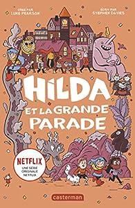 Hilda, Tome 2 : Hilda et la grande parade par Luke Pearson